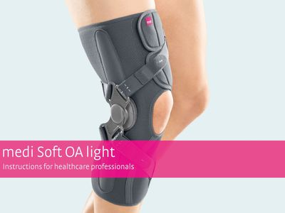 medi Soft OA light – Instructions for healthcare professionals