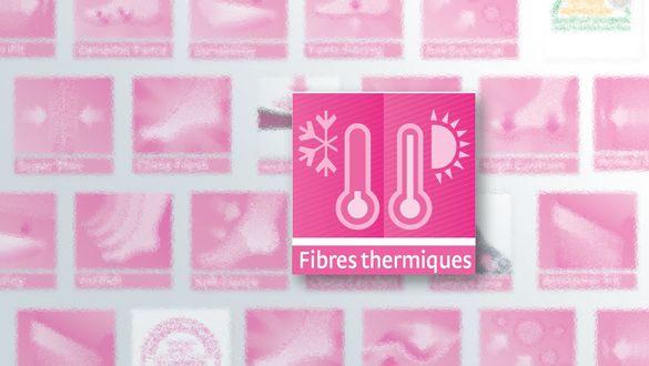 Fibres thermiques